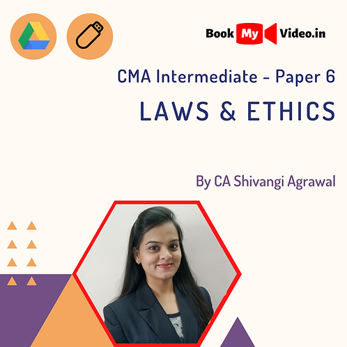 CMA Intermediate - Laws & Ethics by CA Shivangi Agrawal
