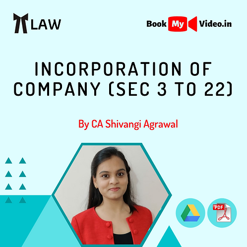 Company Law - Incorporation of Company