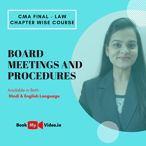 CMA Final Law - Board Meetings and Procedures