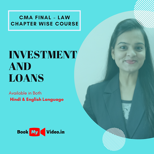 CMA Final Law - Investment and Loans