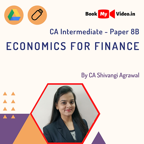 CA Intermediate - Economics for Finance by CA Shivangi Agrawal