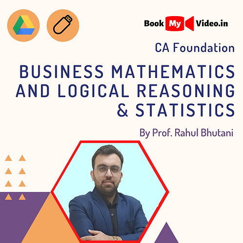 CA Foundation - Business Maths Logical Reasoning & Stats by Prof. Rahul Bhutani