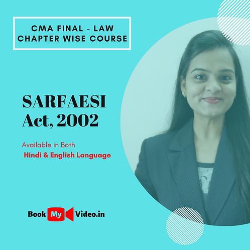 CMA Final Law - SARFAESI Act, 2002