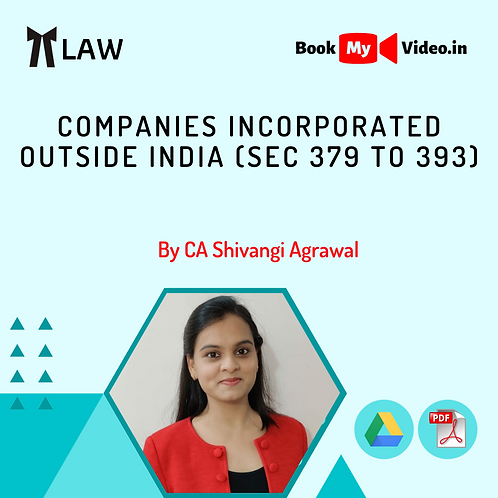 Company Law - Companies Incorporated Outside India
