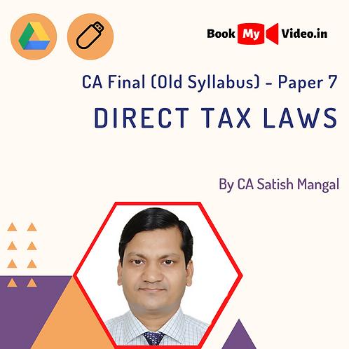 CA Final - Direct Tax Laws by CA Satish Mangal
