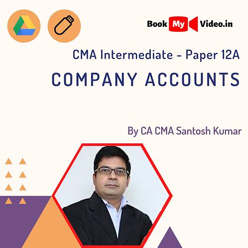CMA Intermediate - Company Accounts by CMA Santosh Kumar