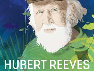 HUBERT REEVES - LA TERRE VUE DU CŒUR | Vendredi 4 octobre 20:30