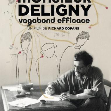 MONSIEUR DELIGNY, VAGABOND EFFICACE | CinéVersoix chez vous en ligne !