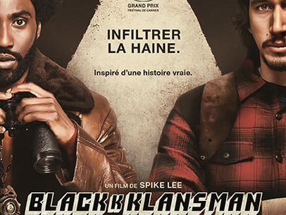 BLACKKKLANSMAN – J'ai infiltré le Ku Kux Klan    Vendredi 2 novembre 20:30
