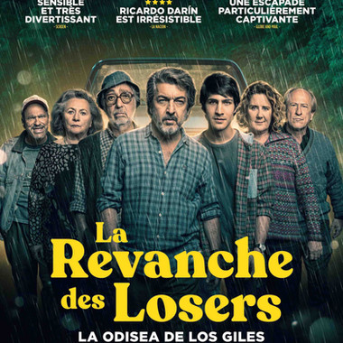 La Odisea de los Giles -  La Revanche des losers Vendredi 11 juin 20:30 CinéVersoix