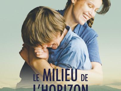 LE MILIEU DE L'HORIZON   CinéVersoix chez vous en ligne !