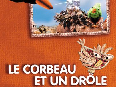 Le Corbeau et un drôle de moineau Vendredi 28 mai 16:30 CinéVersoix