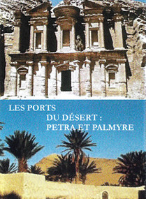 LES PORTS DU DÉSERT: PETRA et PALMYRE | Samedi 8 décembre 17:30
