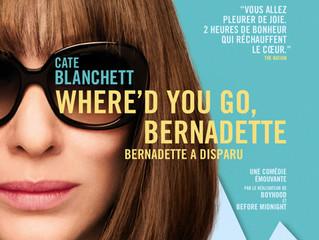 WHERE'D YOU GO, BERNADETTE - BERNADETTE A DISPARU Samedi 10 octobre 20:30
