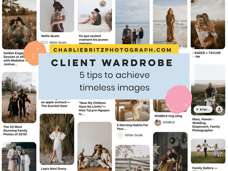 Client Guide on What To Wear | Outfit Advice for a Photoshoot with Charlie Britz Photography