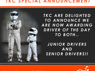 TKC now awarding Driver of the Day to Senior and Junior Drivers