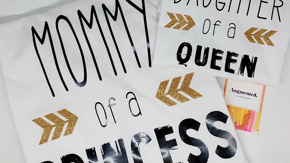 Mommy & Me - Queen and Princess