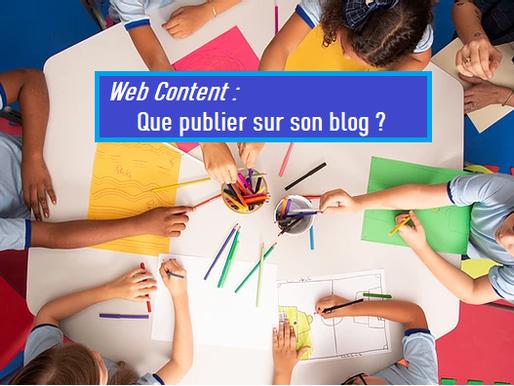 WebContent : Pourquoi un blog ?