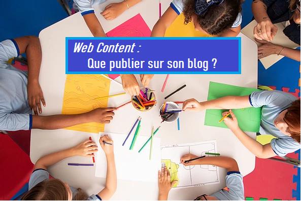 quels contenus publier sur son site web ? csoneils en web content