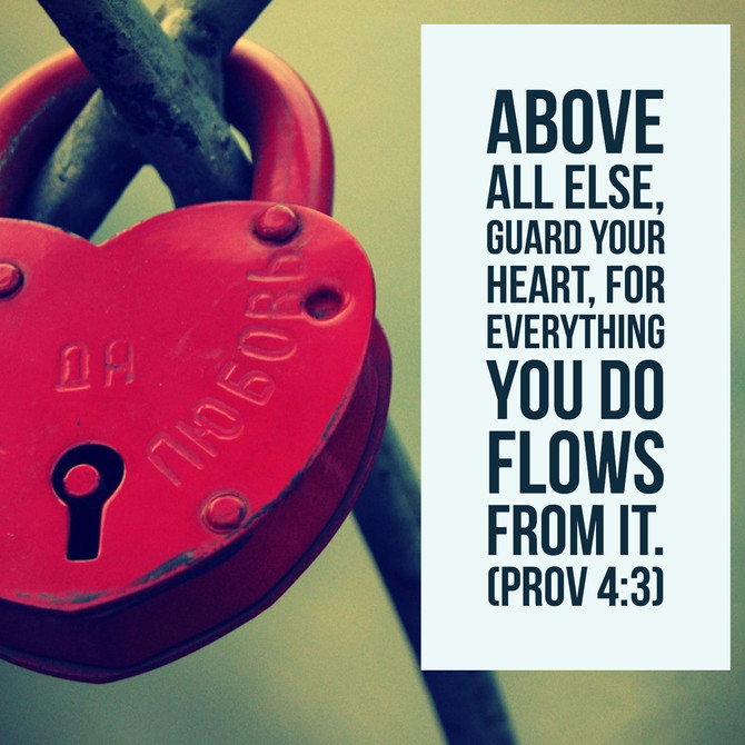 Guarding Your Heart