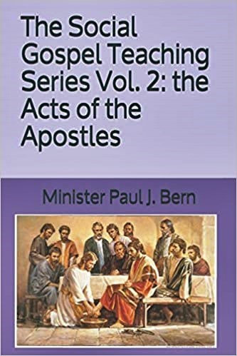 The Social Gospel Teaching Series Vol. 2: the Acts of the Apostles
