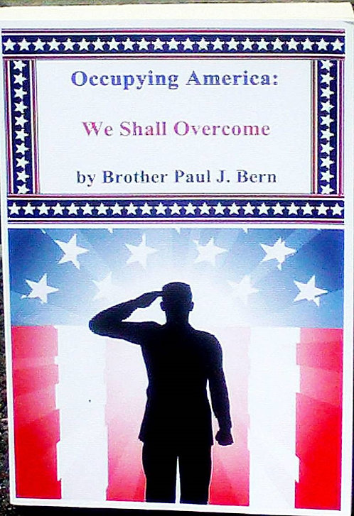 Occupying America: We Shall Overcome