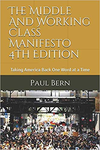 The Middle and Working Class Manifesto fourth edition