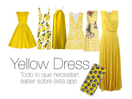 Yellow Dress, la APP qué necesitas en tu vida.