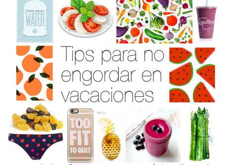 Tips para no engordar en Vacaciones. By: Nutrilogic