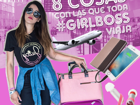 Las 8 cosas con las que toda #GirlBoss viaja.