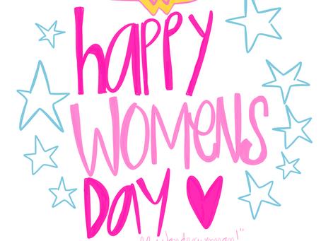 Thanks GOD I'm a GIRL! #HappyWomensDay