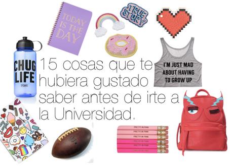 15 cosas que te hubiera gustado saber antes de irte a la Universidad.