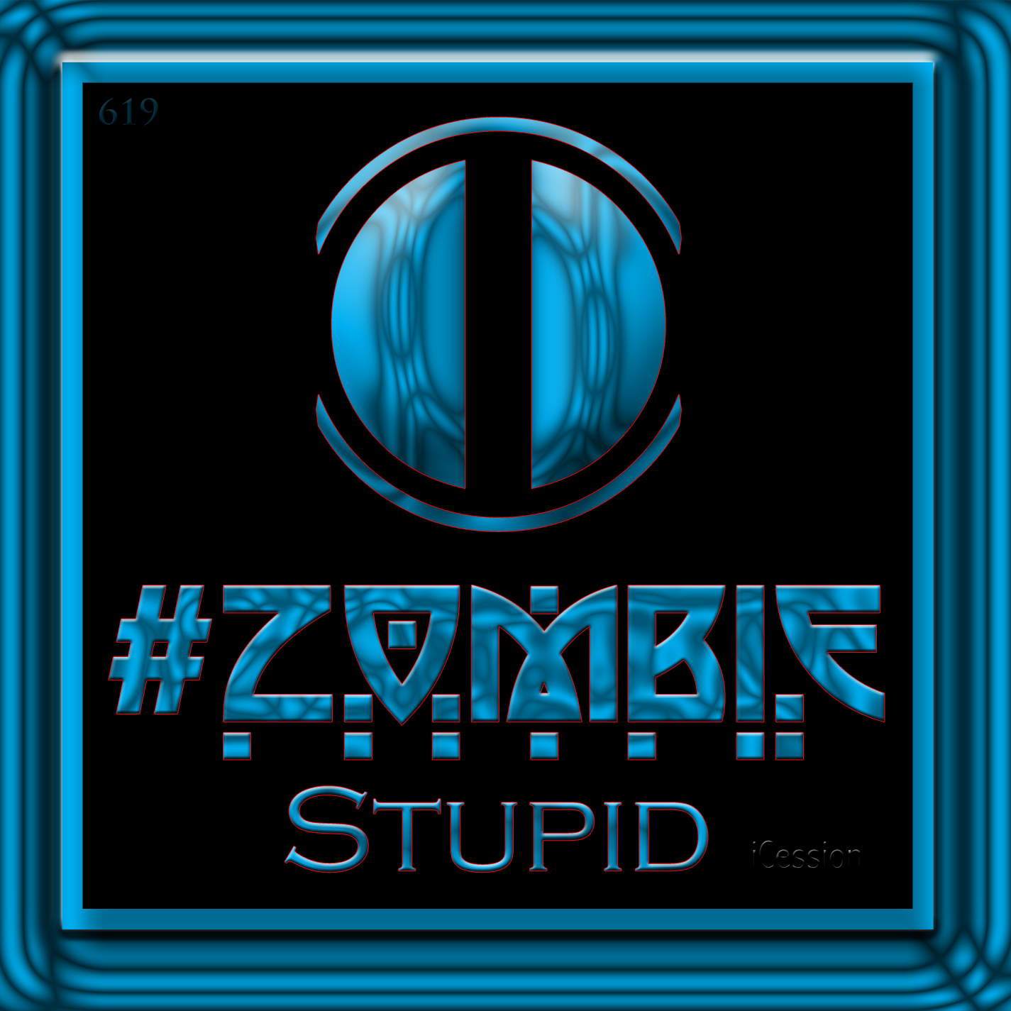 #ZombieStupid (iCession)