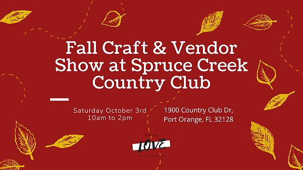 Fall Craft & Vendor Show at Spruce Creek