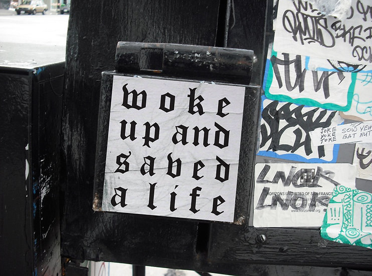 WOKE UP AND SAVED A LIFE STICKER- PACK OF 5