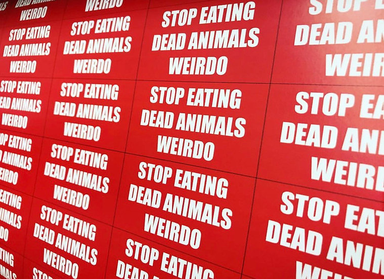 STOP EATING DEAD ANIMALS WEIRDO STICKER- PACK OF 5