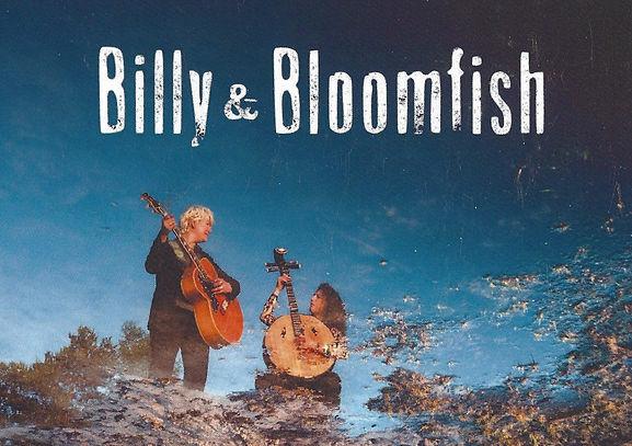 Billy & Bloomfish dec..jpg
