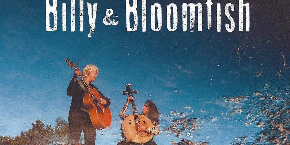 Concert: Billy & Bloomfish