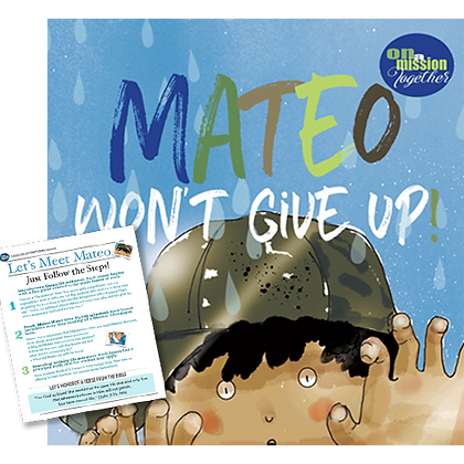 Mateo Won't Give Up, an illustrated children's book