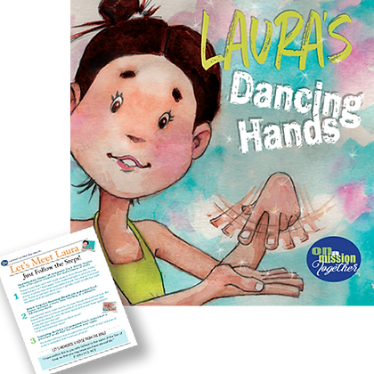 Laura's Dancing Hands, an illustrated childrens' book