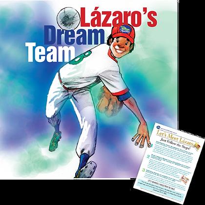 Lázaro's Dream Team, an illustrated childrens' book