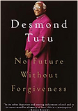 Desmond Tutu No Future Without Forgivene