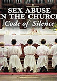 Sex Abuse in the Church Code of Silence.