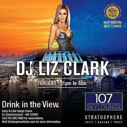 Party into Monday with _djlizclark inside _107SkyLounge a top _LVStratosphere 11pm - 4am