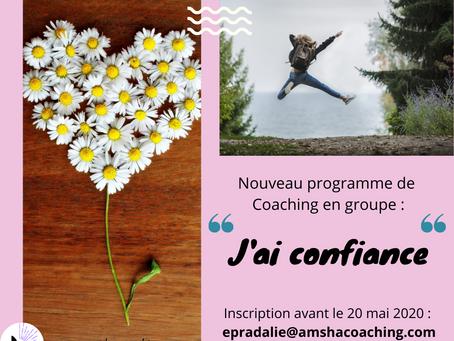 """Lancement en juin d'un nouveau programme de coaching en groupe : """"J'ai confiance :"""" Explications"""