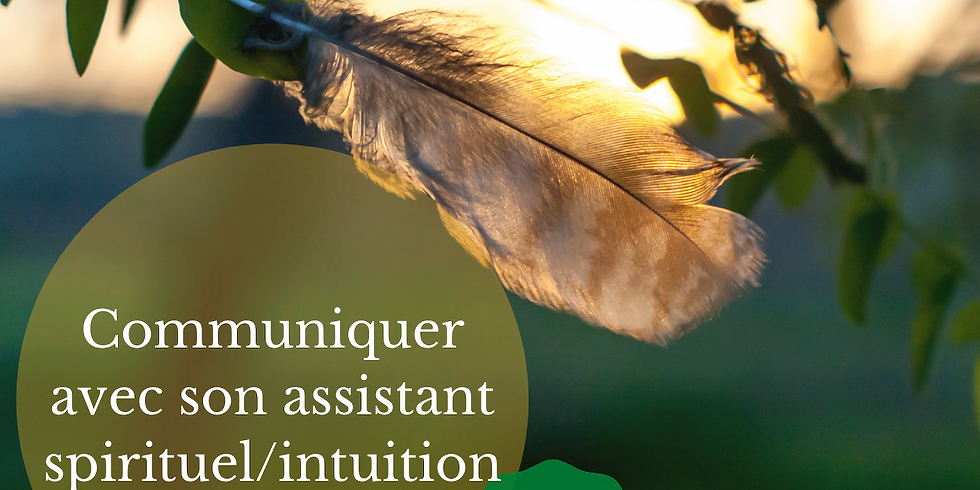 Communiquer avec son assistant spirituel (intuition)