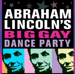 ABRAHAM LINCOLN'S BIG GAY SEX PARTY
