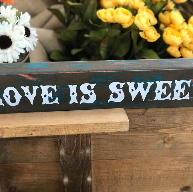 """Love is Sweet"" Sign 16.5"" x 4"""