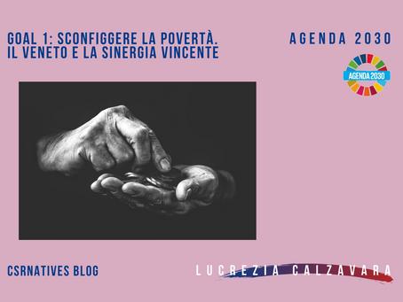 GOAL 1: Sconfiggere la povertà. Il Veneto e la sinergia vincente