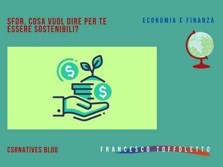 SFDR, cosa vuol dire per te essere sostenibili?